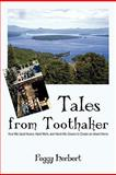 Tales from Toothaker, Peggy Herbert, 1462007430
