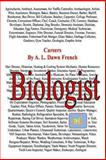 Careers: Biologist, A. L. French, 149522743X