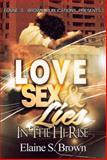 Love, Sex, Lies in The (Hi-Rise), Elaine S. Brown, 1499047436