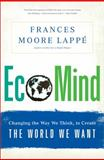 EcoMind, Frances Moore Lappe, 1568587430