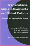 Transnational Social Movements and Global Politics : Solidarity Beyond the State, , 0815627432
