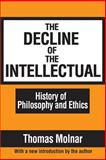 The Decline of the Intellectual, Molnar, Thomas, 1560007435