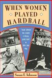 When Women Played Hardball