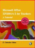 Microsoft Office XP/2001 for Teachers : A Tutorial for Windows and MacIntosh, Shinn, E. Christine, 0130987433