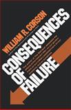 Consequences of Failure, William R. Corson, 039333743X