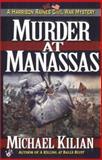 Murder at Manassas, Michael Kilian, 0425177432