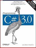 Programming C# 3. 0, Liberty, Jesse and Xie, Donald, 0596527438
