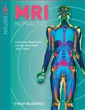 MRI in Practice, Westbrook, Catherine and Roth, Carolyn Kaut, 1444337432