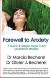 Farewell to Anxiety, Marcia Becherel and Olivier Becherel, 1477487433