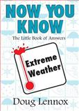 Now You Know Extreme Weather, Doug Lennox, 1550027433