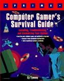 Computer Gamer's Survival Guide, Cy Tymony, 1559587431