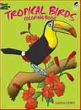 Tropical Birds Coloring Book, Lucia De Leiris, 0486247430