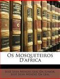 Os Mosqueteiros D'Afric, José Silva Mendes Leal Da Junior and José Silva Mendes Da Leal, 1146407432