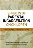 Effects of Parental Incarceration on Children 1st Edition