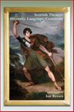 Scottish Theatre : Diversity, Language, Continuity, Brown, Ian, 9042037431