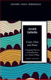 Caste, Class and Power : Changing Patterns of Stratification in a Tanjore Village, Béteille, André, 0198077432