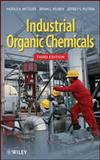 Industrial Organic Chemicals, Wittcoff, Harold A. and Reuben, Bryan G., 0470537434