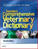 Saunders Comprehensive Veterinary Dictionary, Studdert, Virginia P. and Gay, Clive C., 0702047430