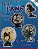 Collector's Guide to Electric Fans, John M. Witt, 0891457437