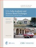 U S Cuba Academic Science Based Exchanges : Prospects for a Two-Way Street, Johnson, Stephen, 0892067438