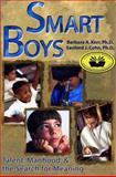 Smart Boys, Barbara A. Kerr and Sanford J. Cohn, 091070743X