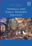 Animals and Early Modern Identity, Cuneo, Pia, 1409457435