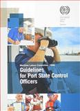 Guidelines for Port State Control Officers : Maritime Labour Convention 2006, International Labor Office, 9221217434