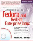 A Practical Guide to Fedora and Red Hat Enterprise Linux 7th Edition