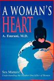 Woman's Heart, A. Emrani MD, 0595297439