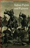 Indian Fights and Fighters, Cyrus Townsend Brady, 0803257430