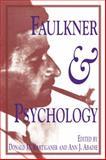 Faulkner and Psychology 9780878057436