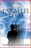 Parallel Lives, Veronica Lavender, 1497327431