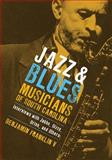 Jazz and Blues Musicians of South Carolina, Benjamin Franklin V, 1570037434