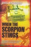 When the Scorpion Stings : The History of the 3rd Cavalry Regiment, Vietnam, 1965-72, Anderson, Paul, 1865087432