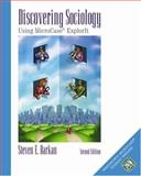 Discovering Sociology : Using Microcase ExplorIt, Barkan, Steven E., 0534587437