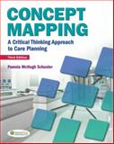 Concept Mapping : A Critical-Thinking Approach to Care Planning, Schuster, Pamela, 0803627432