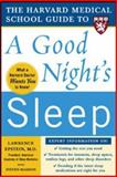 The Harvard Medical School Guide to a Good Night's Sleep, Lawrence Epstein and Steven Mardon, 0071467432