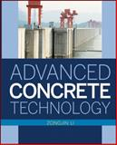 Advanced Concrete Technology, Li, Zongjin and Liang, Wenquan, 047043743X