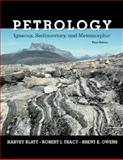 Petrology : Igneous, Sedimentary, and Metamorphic, Blatt, Harvey and Tracy, Robert, 0716737434