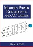 Modern Power Electronics and AC Drives 9780130167439
