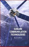Sublime Communication Technologies, Giblett, Rod, 023053743X