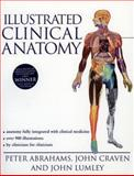 Illustrated Clinical Anatomy, Abrahams, Peter H. and Craven, John L., 0340807431