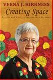 Creating Space, Verna J. Kirkness and University of Manitoba Press Staff, 0887557430