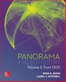 PANORAMA: a World History VOLUME 2 W/ 1T CNCT+ AC, Dunn, Ross and Mitchell, Laura, 1259317439