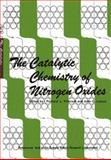 The Catalytic Chemistry of Nitrogen Oxides : Proceedings of the Symposium on the Catalytic Chemistry of Nitrogen Oxides Held at the General Motors Research Laboratories, Warren, Michigan, October 7-8 1974, , 1461587433