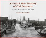 A Great Lakes Treasury of Old Postcards, Lorenzo Marcolin, 1554887437