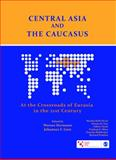 Central Asia and the Caucasus : At the Crossroads of Eurasia in the 21st Century, Hermann, Werner and Linn, Johannes, 8132107438