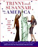 Trinny and Susannah Take on America, Trinny Woodall and Susannah Constantine, 0061137448