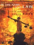 In the Name of the Law, David Rose, 0224037447
