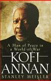 Kofi Annan, Stanley Meisler, 0471787442